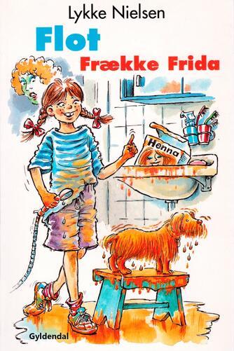 Lykke Nielsen (f. 1946): Flot frække Frida