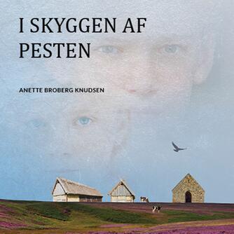 Anette Broberg Knudsen: I skyggen af pesten