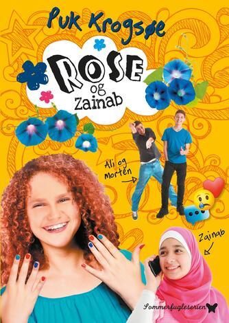 Puk Krogsøe: Rose og Zainab
