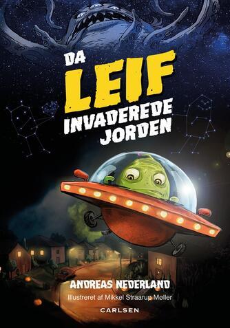 Andreas Nederland: Da Leif invaderede Jorden