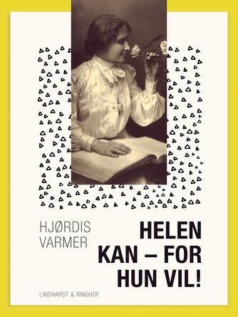 Hjørdis Varmer: Helen kan - for hun vil!