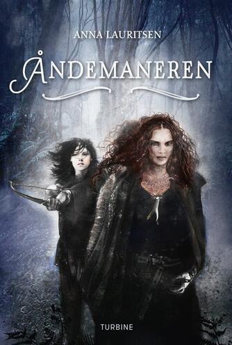 Anna Lauritsen (f. 1997): Åndemaneren