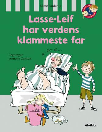 Mette Finderup, Annette Carlsen (f. 1955): Lasse-Leif har verdens klammeste far