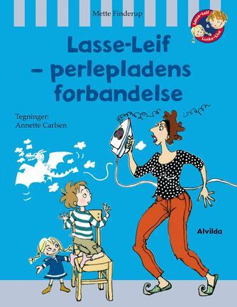 Mette Finderup, Annette Carlsen (f. 1955): Lasse-Leif - perlepladens forbandelse