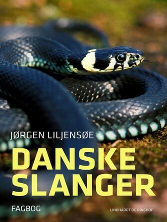Jørgen Liljensøe: Danske slanger