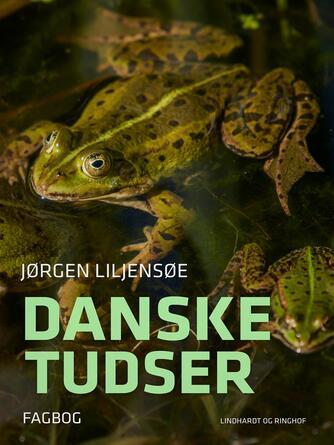 Jørgen Liljensøe: Danske tudser