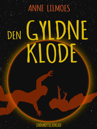 Anne Lilmoes: Den gyldne klode