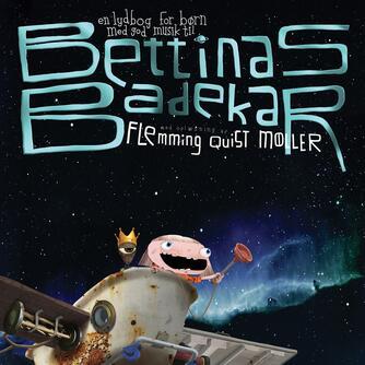 : Bettinas badekar : en lydbog for børn med god musik til