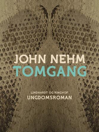 John Nehm: Tomgang