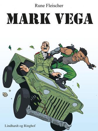Rune Fleischer: Mark Vega