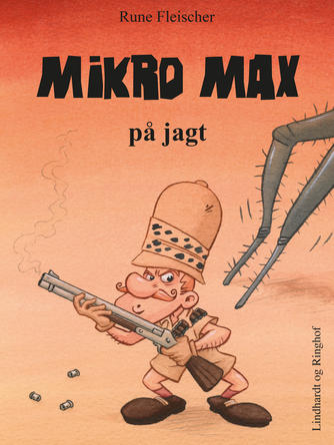 Rune Fleischer: Mikro Max på jagt