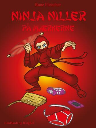 Rune Fleischer: Ninja Niller på mærkerne