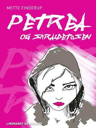 Mette Finderup: Petrea og skraldetøsen