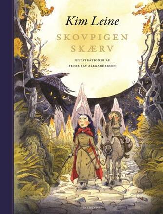Kim Leine: Skovpigen Skærv