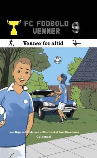 Lars Bøgeholt Pedersen: Venner for altid