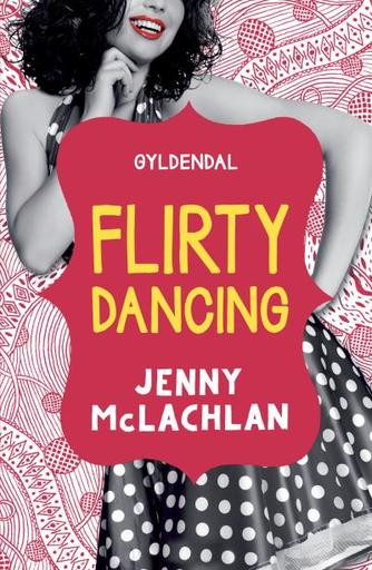 Jenny McLachlan: Flirty dancing