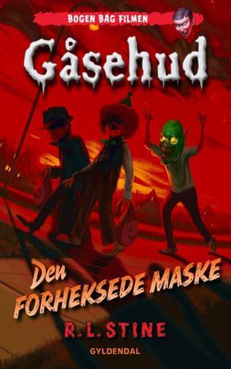 R. L. Stine: Den forheksede maske