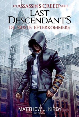 Matthew J. Kirby: Last descendants - de sidste efterkommere. 1, Last descendants