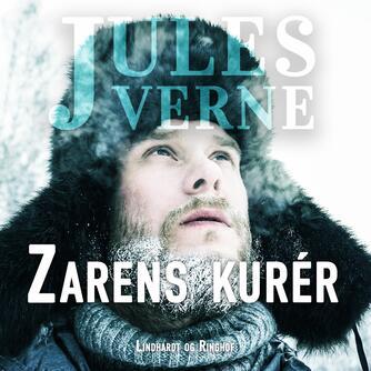 Jules Verne: Zarens kurér