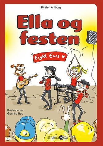 Kirsten Ahlburg: Ella og festen