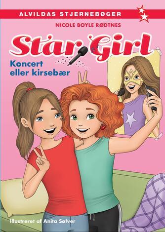 Nicole Boyle Rødtnes: Star Girl - koncert eller kirsebær