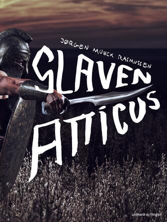 Jørgen Munck Rasmussen: Slaven Atticus