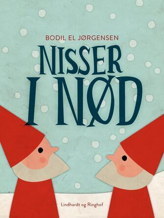 Bodil El Jørgensen: Nisser i nød