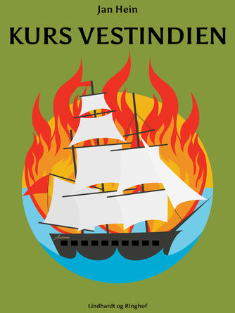 Jan Hein: Kurs Vestindien
