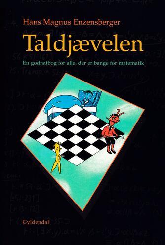 Hans Magnus Enzensberger: Taldjævelen : en godnatbog for alle, der er bange for matematik