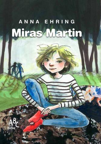 Anna Ehring: Miras Martin