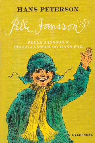 Hans Peterson: Pelle Jansson og hans far