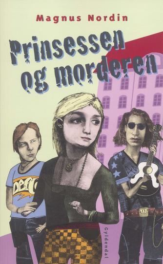 Magnus Nordin: Prinsessen og morderen