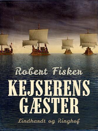 Robert Fisker: Kejserens gæster