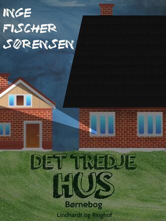 Inge Fischer Sørensen: Det tredje hus