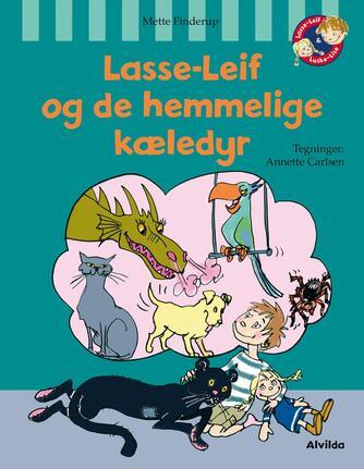 Mette Finderup: Lasse-Leif og de hemmelige kæledyr