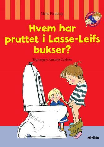 Mette Finderup: Hvem har pruttet i Lasse-Leifs bukser?