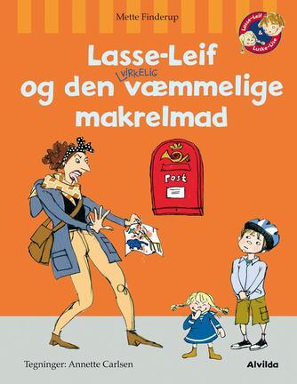 Mette Finderup: Lasse-Leif og den virkelig væmmelige makrelmad