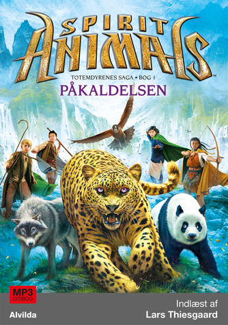 Brandon Mull: Spirit animals - påkaldelsen