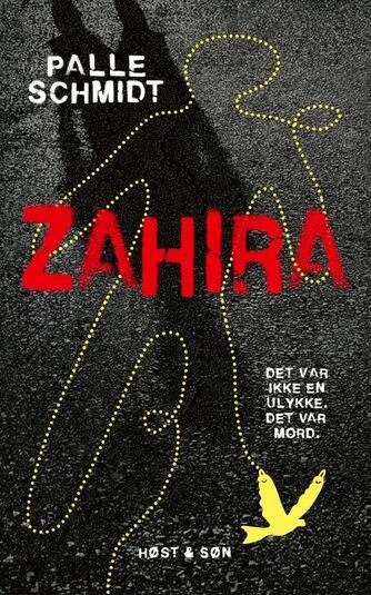 Palle Schmidt (f. 1972): Zahira