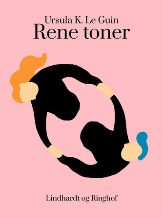 Ursula K. Le Guin: Rene toner