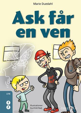 Marie Duedahl: Ask får en ven