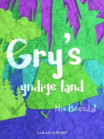 Nis Boesdal: Gry's yndige land