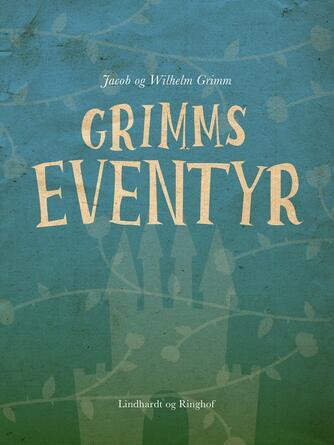 J. L. K. Grimm: Grimms eventyr