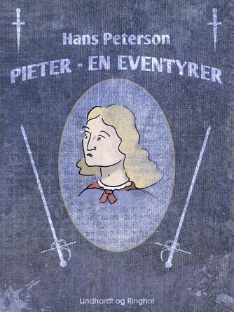 Hans Peterson: Pieter - en eventyrer