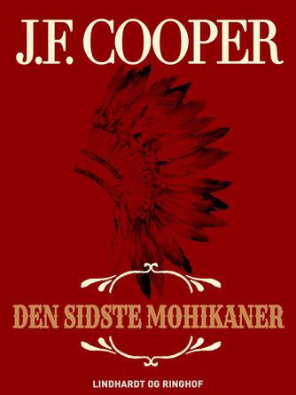 J. F. Cooper: Den sidste mohikaner (Ved Jørgen Larsen)