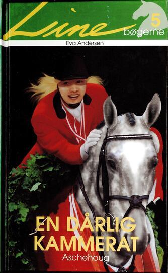 Eva Andersen (f. 1937): En dårlig kammerat