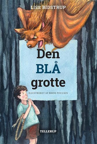 Lise Bidstrup: Den blå grotte