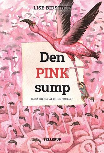 Lise Bidstrup: Den pink sump