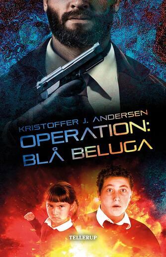 Kristoffer Jacob Andersen: Operation: Blå beluga