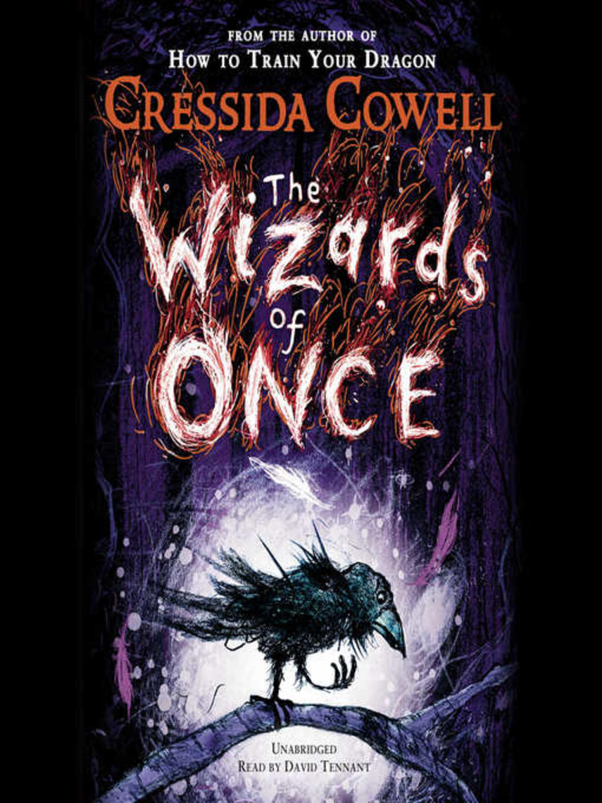 Cressida Cowell: The wizards of once